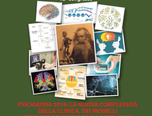 Psichiatria  2019: la nuova complessità della clinica, dei modelli etiopatogenici e degli interventi