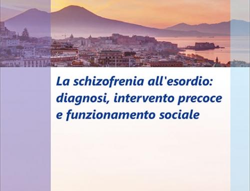 La schizofrenia all'esordio: diagnosi, intervento precoce e funzionamento sociale