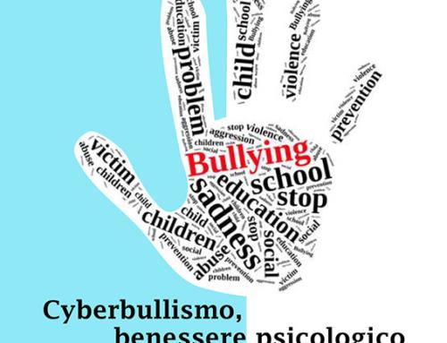 Cyberbullismo, benessere psicologico degli adolescenti e nuovi media