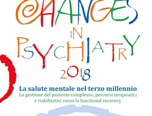 Changes in Psychiatry 2018 – La salute mentale nel terzo millennio  Copia