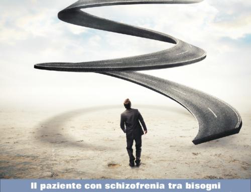 Il paziente con schizofrenia tra bisogni terapeutici, evidenze cliniche e sostenibilità